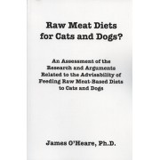 Raw meat diets for cats and dogs? - James O'Heare